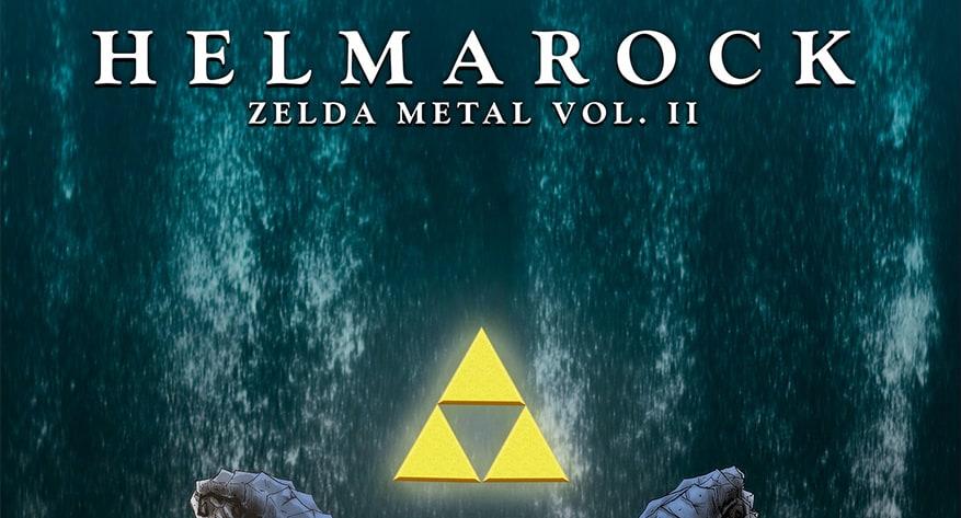 Remembering Zelda as a Rock Adventure with Helmarock: Zelda Metal EP Vol. II