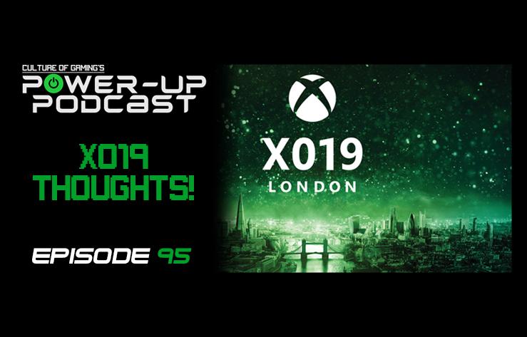 Google Stadia Launch | X019 Recap – Power Up Podcast #95